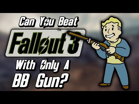 Can You Beat Fallout 3 With Only A BB Gun