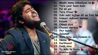 ARIJIT SINGH BEST HEART ❤️ TOUCHING SONGS | TOP 17 SAD ❤️ SONGS OF ARIJIT SINGH