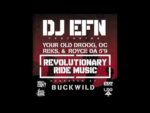 DJ EFN feat. Your Old Droog, Royce Da 5'9, OC, Reks -