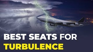 The Best Seats On A Plane For Turbulence?