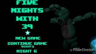 Five Nights With 39 Menu Theme (By NitroGlitch)