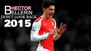 Hector Bellerin - 2015 | Don't Look Back