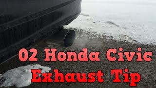 2002 Honda Civic - Changing Exhaust Tip