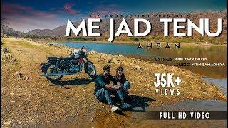 Me Jad Tenu | Full Song | Ahsan | Balaji Records | Official | Full Music Video | ft. Sunil