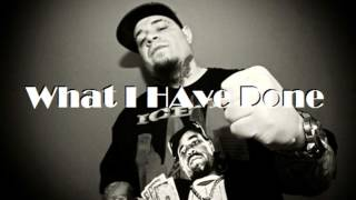 Vinnie Paz   What I Have Done [El Dee Mix]