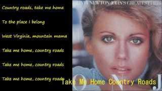 Take Me Home Country Roads (カントリー・ロード) / OLIVIA NEWTON-JOHN