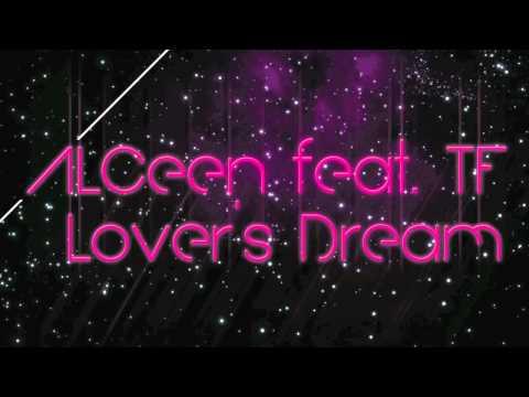 ALCEEN feat. TF Lover s Dream Original Mix