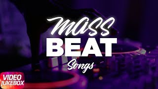 Mass Beat Songs | Video Jukebox | Mankirt Aulakh | Jazzy B | Akhil | Amrit Mann | Parmish Verma