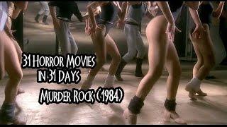 31 Horror Movies in 31 Days: MURDER ROCK (1984)