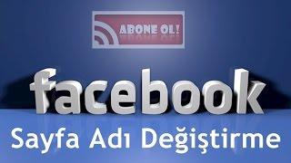 Facebook Sayfa Adını Değiştirme ( Beğenisi Yüksek Sayfaların )