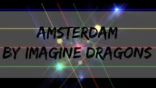 Amsterdam Imagine Dragons Lyrics