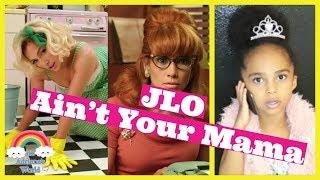 Jennifer Lopez-Ain't Your Mama Parody