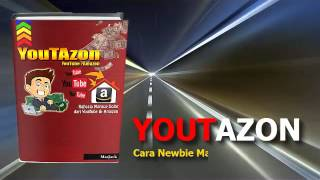 YOUTAZON | Cara Newbie Main Youtube dan Amazon