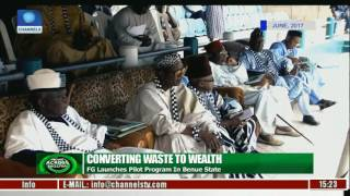 News Across Nigeria: FG Launches Waste To Wealth Pilot Program In Benue State