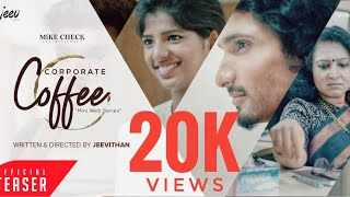 Corporate Coffee | Tamil Web Series | Official Teaser | #CC