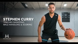 Stephen Curry Teaches Shooting, Ball-Handling, and Scoring | Official Trailer | MasterClass