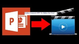 Online Convert Powerpoint to Video for Free