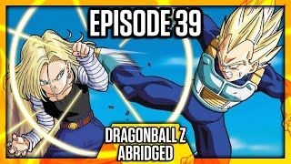 DragonBall Z Abridged: Episode 39 - TeamFourStar (TFS)