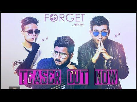 FORGET | Official Teaser Out Now | Rishab RB x JJ RoNn x Sourav Bittu | Roshni G | Bangla R&B | 2017