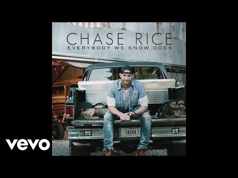 Chase Rice - Everybody We Know Does (Audio)