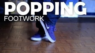 How to Dance | Step-by-Step Popping Footwork Tutorial