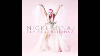 Fly - Nicki Minaj ft. Rihanna (Lyrics in description) HD