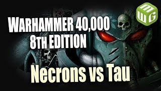 Necrons vs Tau Warhammer 8th Edition Battle Report Ep 101