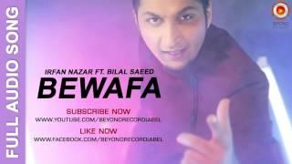 Bewafa   Irfan Nazar ft  Bilal Saeed   Punjabi Sad Song 2016   YouTube