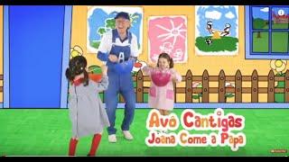 Avô Cantigas - Joana Come a Papa