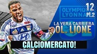 """FIFA 17 [Carriera Allenatore Lione] """"CALCIOMERCATO COMPLETO!"""" Pt.2"""