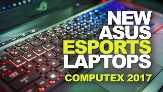 Esports Laptops: One For MOBAs, One for Shooters? ASUS Is Doing It