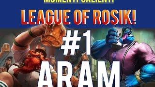 League of Rosik!   ARAM#1   Zakota Contro Tutti!  Momenti Salienti 