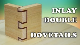 Inlay - Double Dovetails by handtools