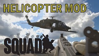 Helicopter Mod - Squad