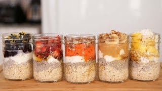 Overnight Oatmeal - 5 Delicious Ways!