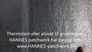 Thermolam eller aluvat til grydelapper   HANNES patchwork