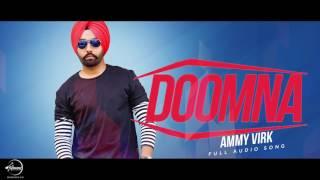 Doomna+%28Full+Audio+Song%29+%7C+Ammy+Virk+%7C+Punjabi+Audio+Song+%7C+Speed+Claasic+Hits
