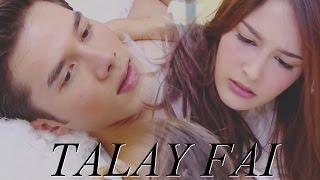 ทะเลไฟ Talay Fai Lakorn MV