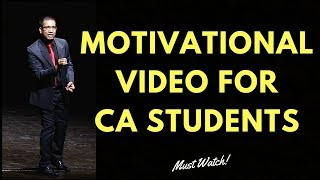 Motivational Video for CA students - A must Watch
