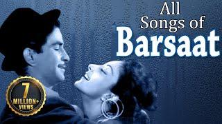 Barsaat - All Songs - Raj Kapoor - Nargis - Prem Nath