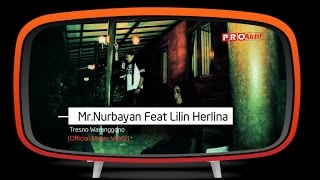 Mr.Nurbayan Ft. Lilin Herlina - Tresno Waranggono