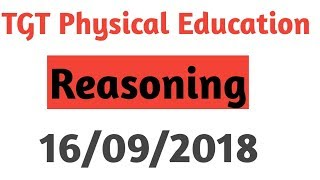 Reasoning Solution||DSSSB TGT Physical Education||16/09/2018 Discussion By Aman Narang