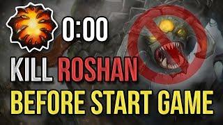 How to kill ROSHAN before start game Dota 2