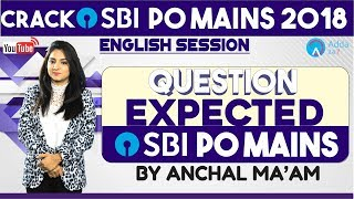 SBI PO MAINS   QUESTIONS EXPECTED IN SBI PO MAINS   ENGLISH   Anchal mam