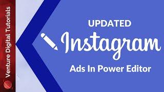 Create Instagram Ads Using Facebook Power Editor (Full Walkthrough) - 2016 How To Updated