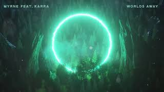 MYRNE - Worlds Away feat. Karra (Visualizer Video) [Ultra Music]