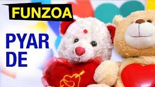 Pyar De, Pyar De   Girl Proposes Boy   Funny Funzoa Song   Mimi Teddy Bojo Teddy Video    Hindi Song
