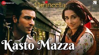 Kasto Mazza | Parineeta | Saif Ali Khan & Vidya Balan | Sonu Nigam & Shreya Ghoshal