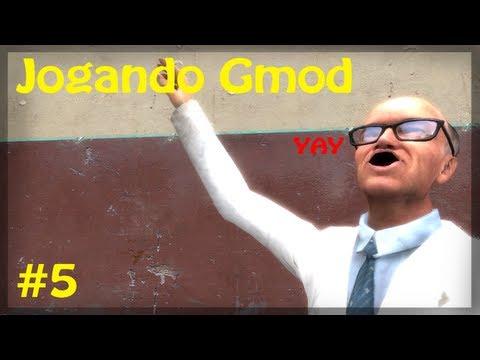Jogando Gmod Ep 5