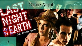 Game Night - #3 - Last Night on Earth (+Blood in the Forest)